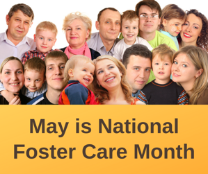 Foster Families - National Foster Care Month